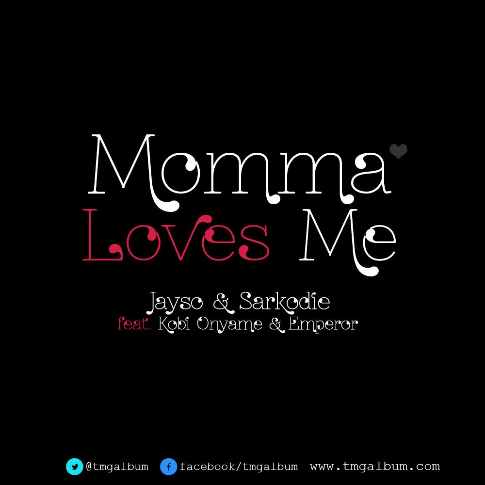 Sarkodie JaySo Momma tmg