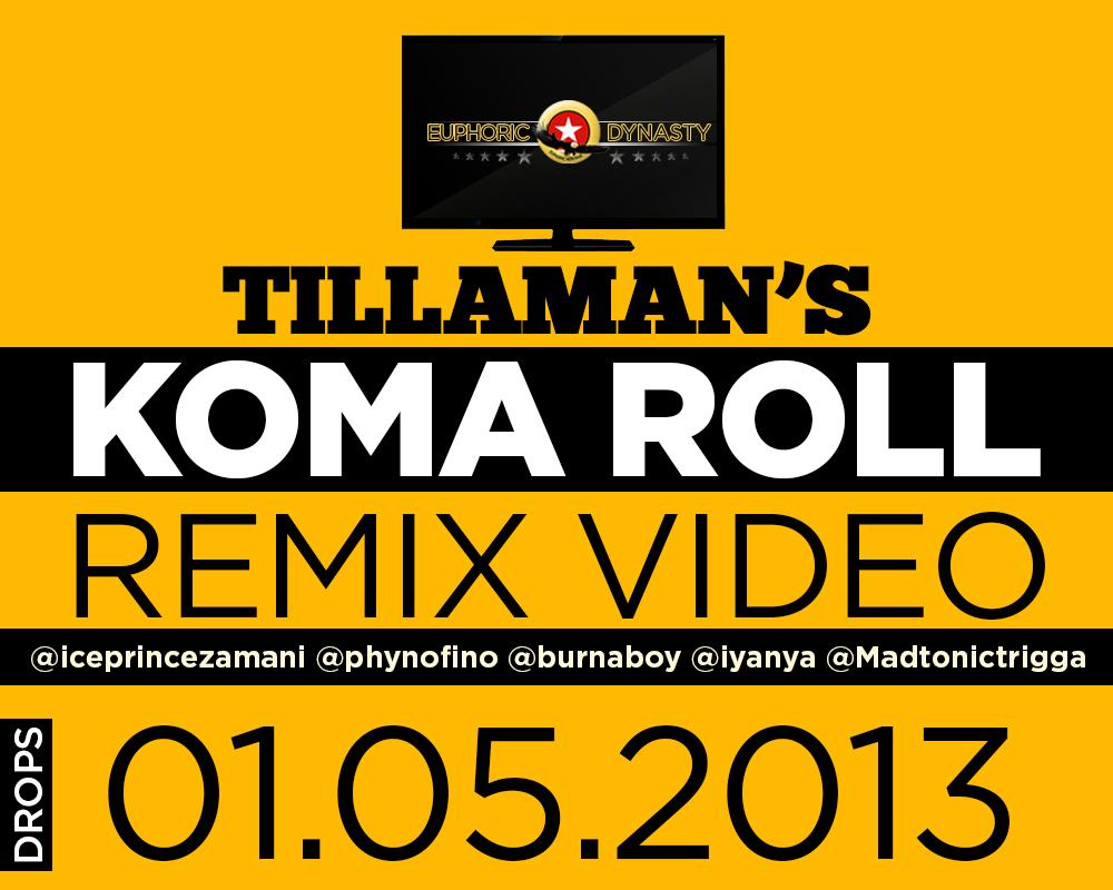 Tillaman koma roll remix