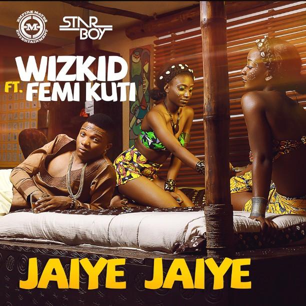 Wizkid Femi Kuti Jaiye Jaiye Art