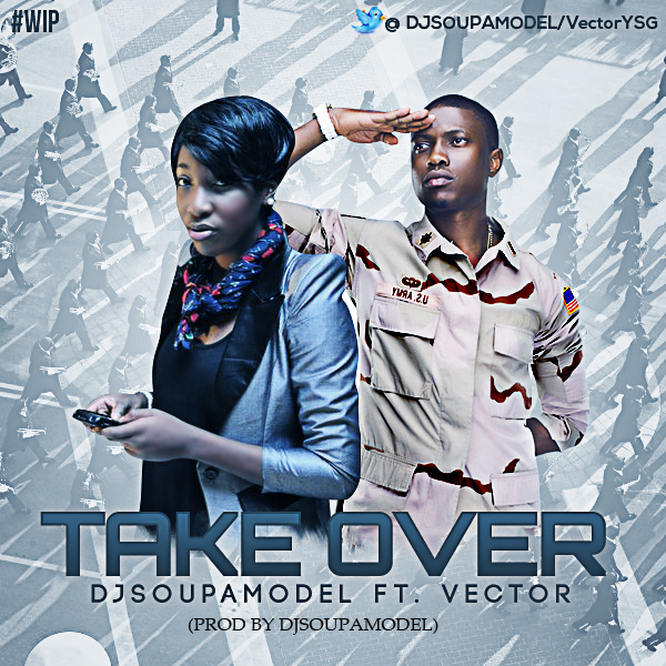 DJSOUPAMODEL FT VECTOR (TAKEOVER)