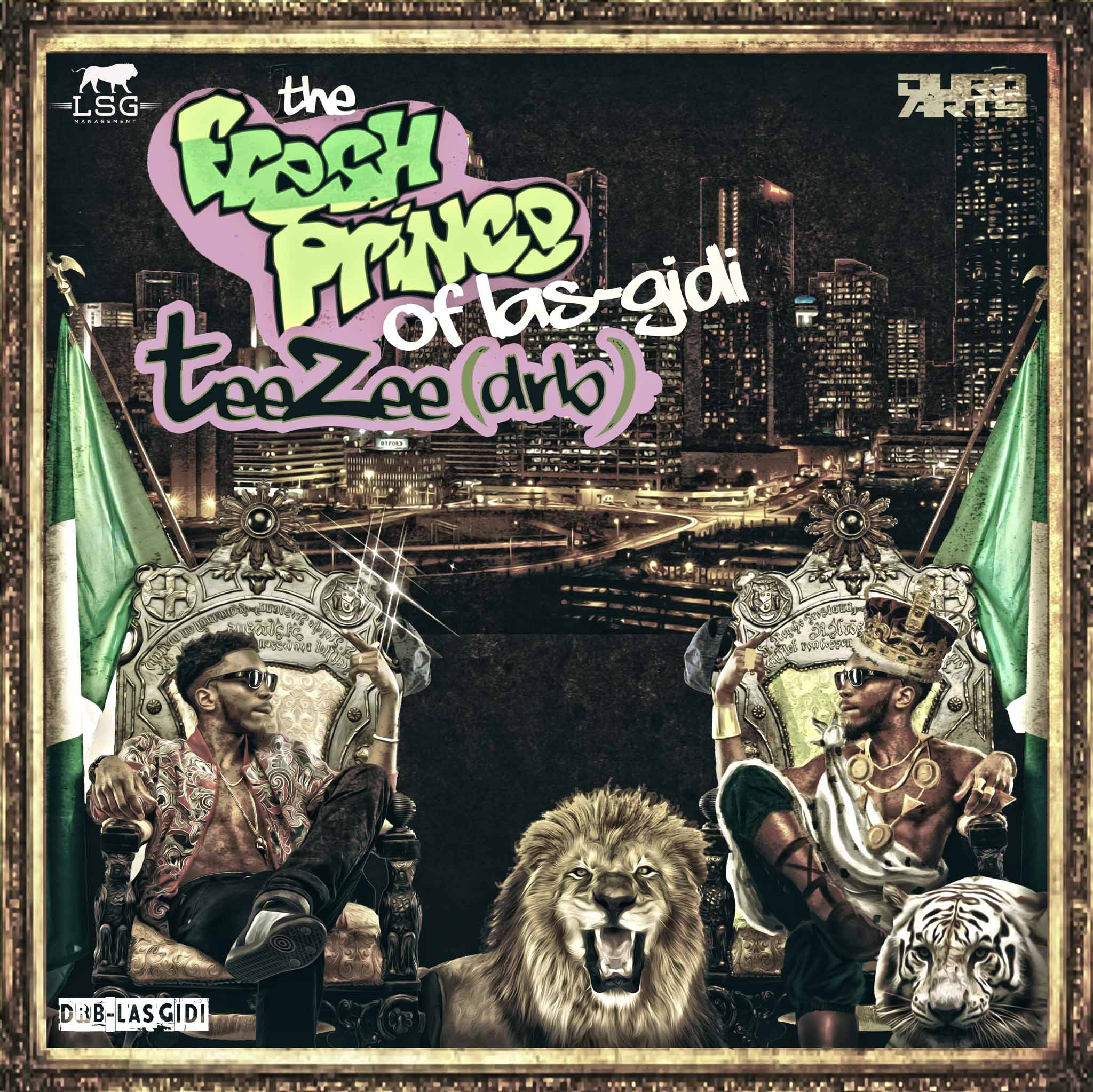 TeeZee Fresh Prince of LasGidi Mixtape