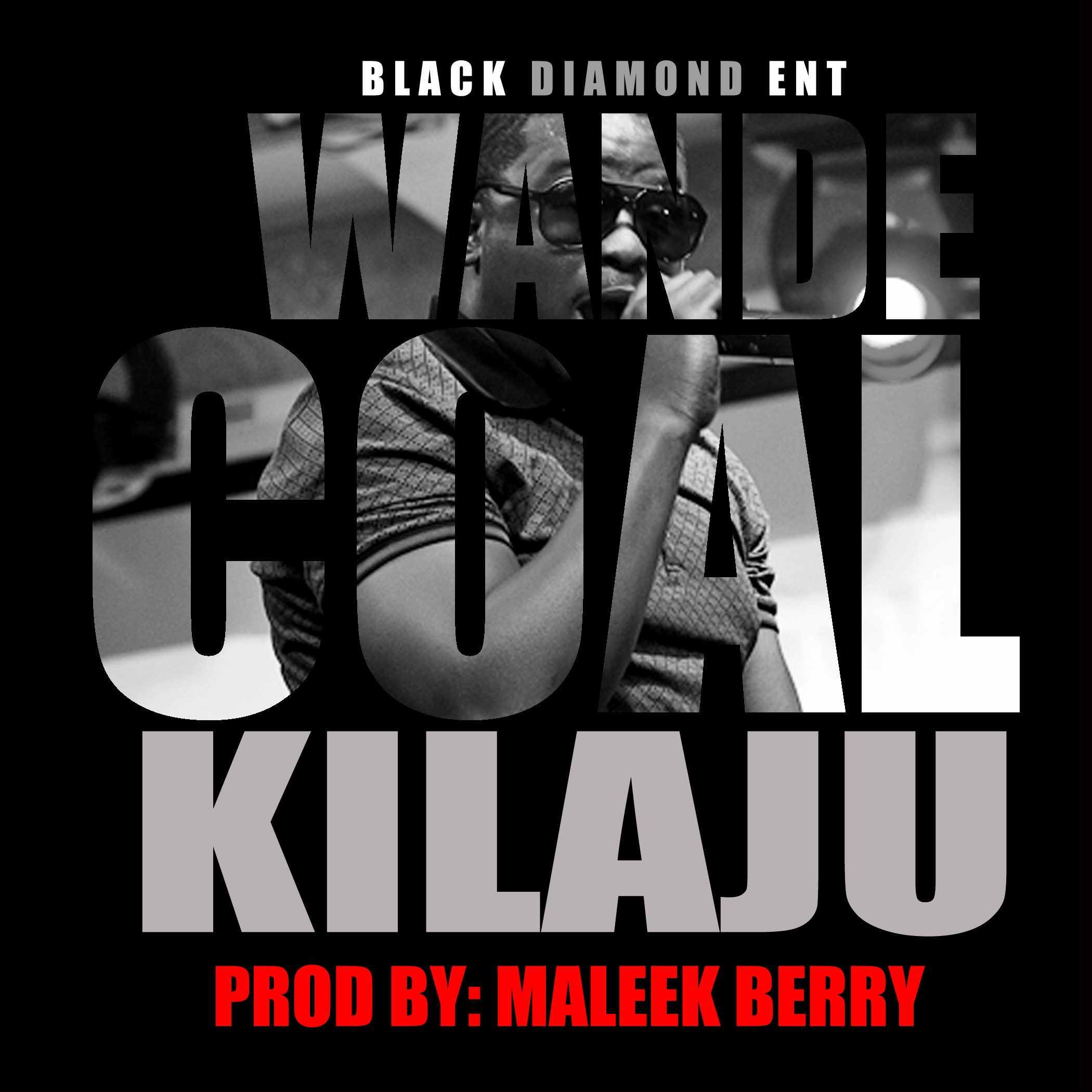 Wande Coal KILAJU ARTWORK