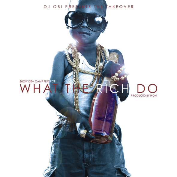 DJ OBI WHAT THE RICH DO ARTWORK copy