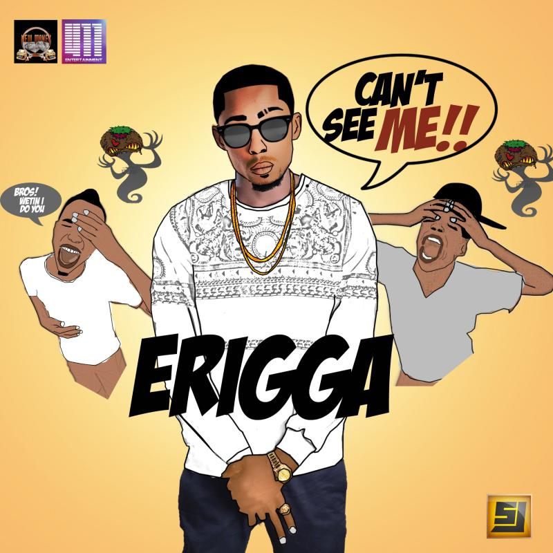 Erigga - Can't See Me artwork