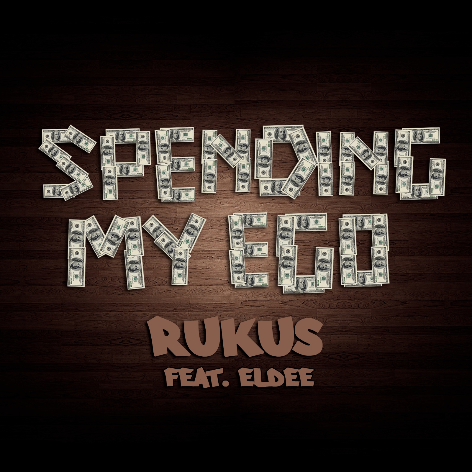 Rukus spending-my-ego-cover