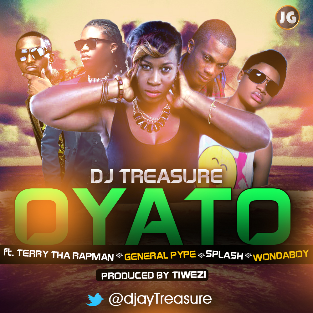DJ Treasure oyato new