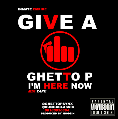 Ghetto P Give a F
