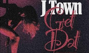 J Town Get Dat Dance feat