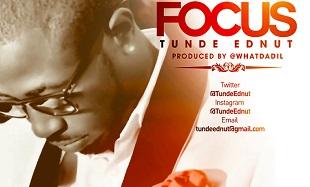 Tunde Ednut FOCUS Art feat