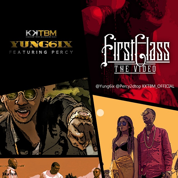 Yung6ix - First Class [Video Artwork]