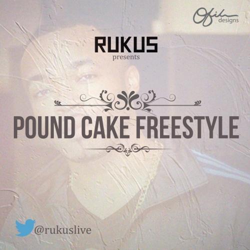 rukus - pound cake freestyle