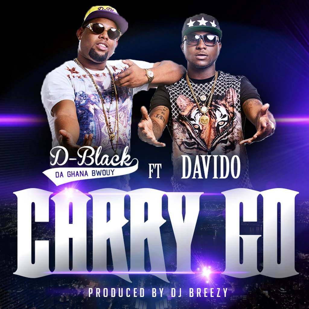 D-Black ft Davido Carry Go Artwork