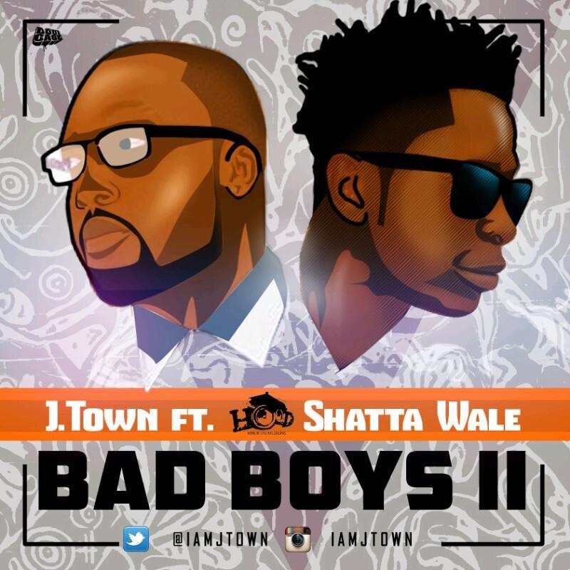J.Town Shatta Wale Bad Boys II