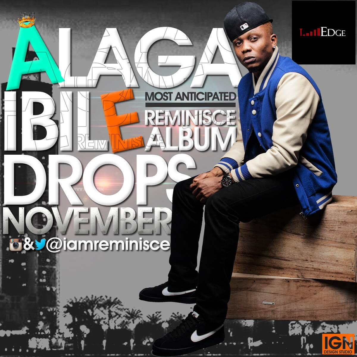 Reminisce Alaga Ibile Promo