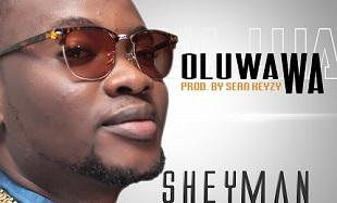 Sheyman Oluwa WA  cover feat