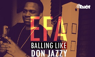 EFA Balling Like Don Jazzy Art feat