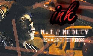 INK M.I 2 Medley feat