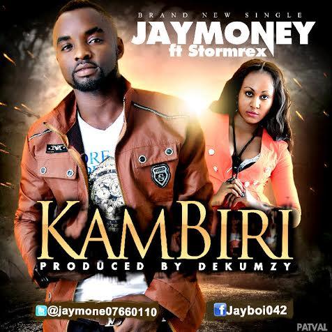 Jay Money - Kambiri (feat. Stormrex)