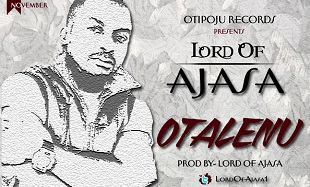 Lord Of Ajasa Otalenu Art feat