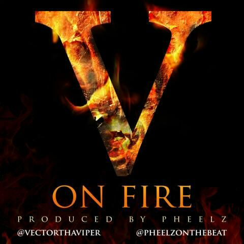 Hot New Single from Vectot -- On Fire .