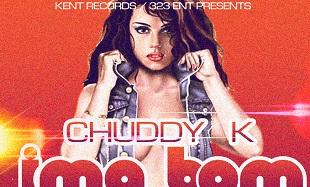 Chuddy K - IMA BOM [prod. by Spellz] Artwork feat