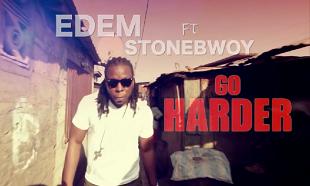 Edem Stonebwoy Go Harder vid