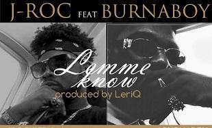 J-Roc Lemme Know feat
