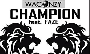 Waconzy Champion Art feat