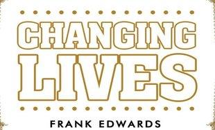 rsz_frank_edwards_changing_lives_copy