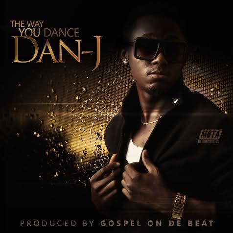 Dan j the way you dance prod gospel notjustok for Dans way way