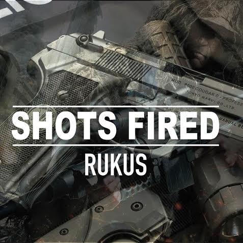 Rukus Shots Fired Art