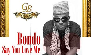 Bondo Say You Love Me Art feat 1