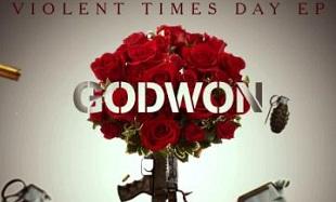 Godwon Violent Times Day EP Art feat