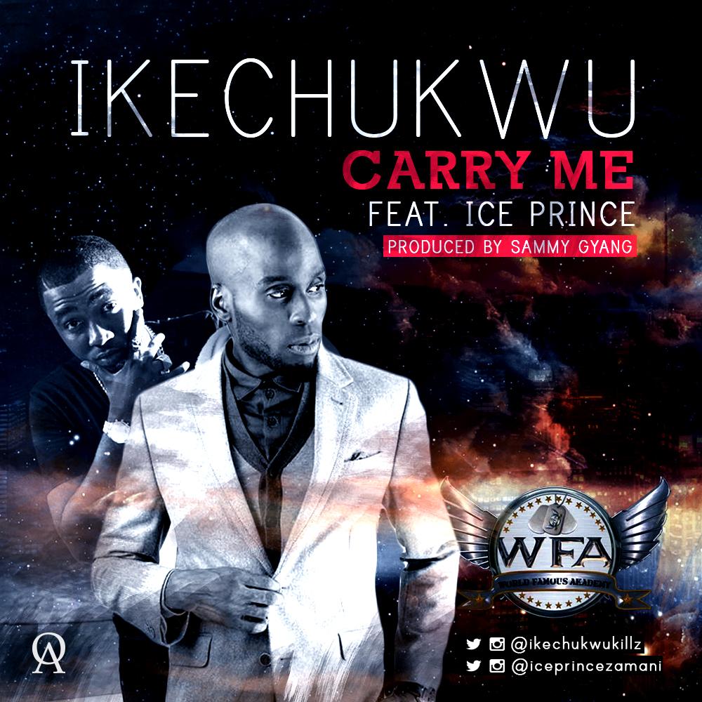 Ikechukwu Ice Prince Carry Me Art