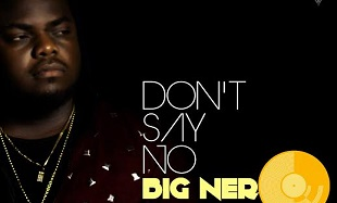 Nero Don't Say No Art feat