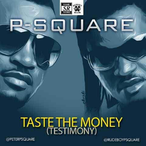 P-Square Taste The Money Art