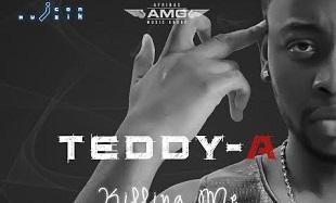 Teddy A Killing Me Art feat