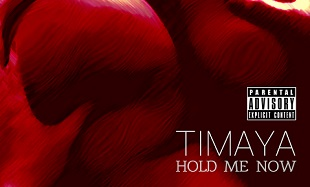 Timaya hold-me-now Art feat