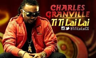 Charles Granville Ti Ti Lai Lai Vid Art feat