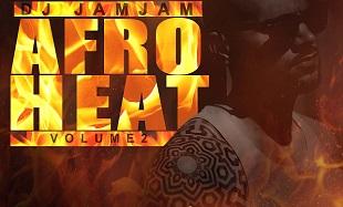 DJ JamJam - AfroHeat Vol2 feat