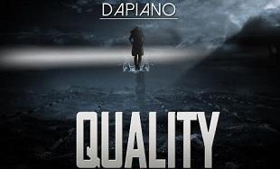 DaPiano Quality Art feat