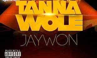 JayWon TanNa Wole Art feat