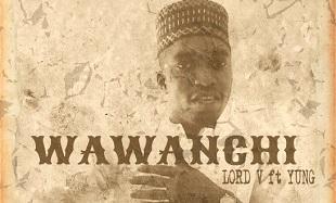 Lord V Wawanchi Art feat