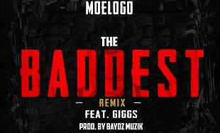 Moelogo The Baddest Remix Art feat