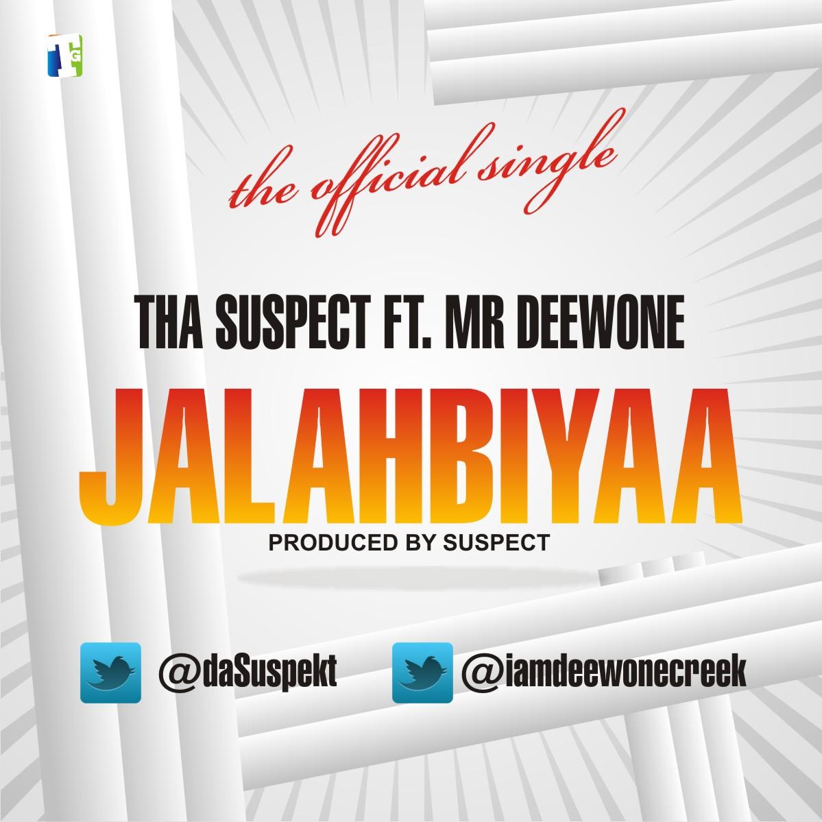 Tha Suspect - JalahBiyaa ft. Mr Deewone - notjustOk
