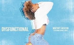 Whitney Jackson Dysfunctional Art feat