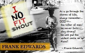 Frank Edwards I No Fit Shout Art