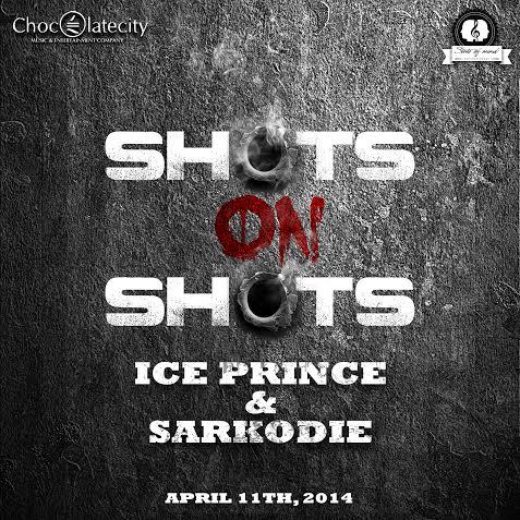Ice Prince Sarkodie Shots on Shots Promo Art
