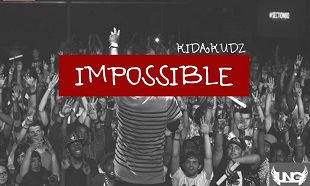 Kida Kudz Impossible Art feat