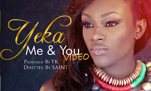 Yeka Me and You Vid feat